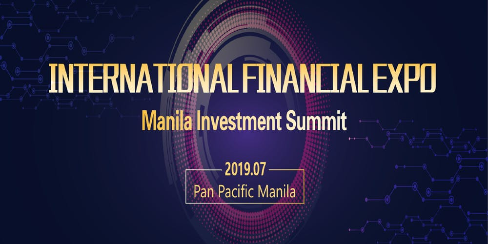 online store f59b1 5dab9 2019 International Financial Expo IFINEXPO Manila Investment Summit  Tickets, Sat, Jul 20, 2019 at 9 00 AM   Eventbrite