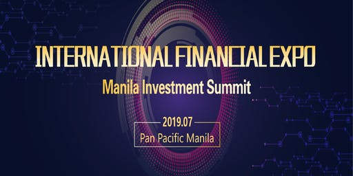 2019 International Financial Expo IFINEXPO  Manila Investment Summit