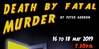 Death by Fatal Murder, a spoof by Peter Gordon