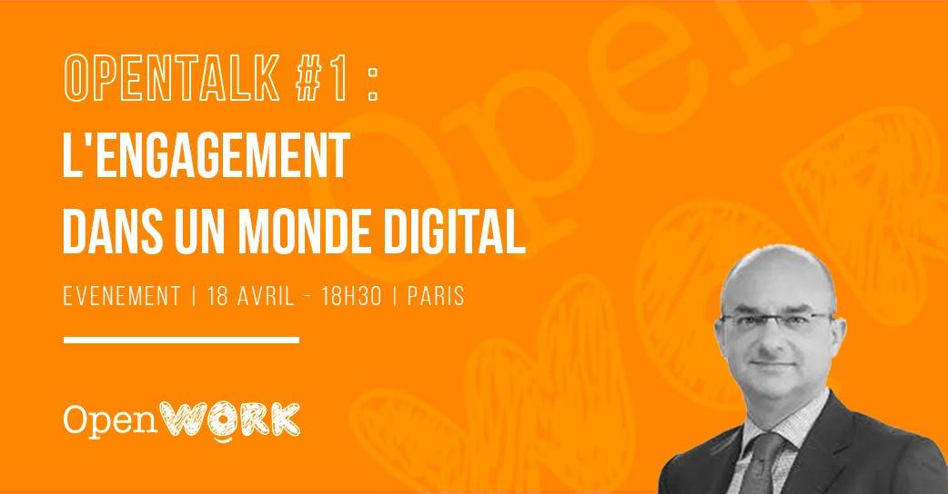 OpenTalk #1 | L'engagement dans un monde digi