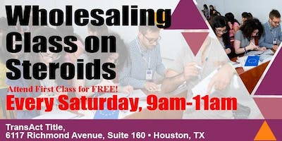 713 REIA's WHOLESALING CLASS ON STEROIDS! Attend First Class for FREE!