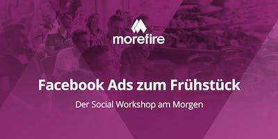 Facebook Ads zum Frühstück - Der Social Workshop am Morgen