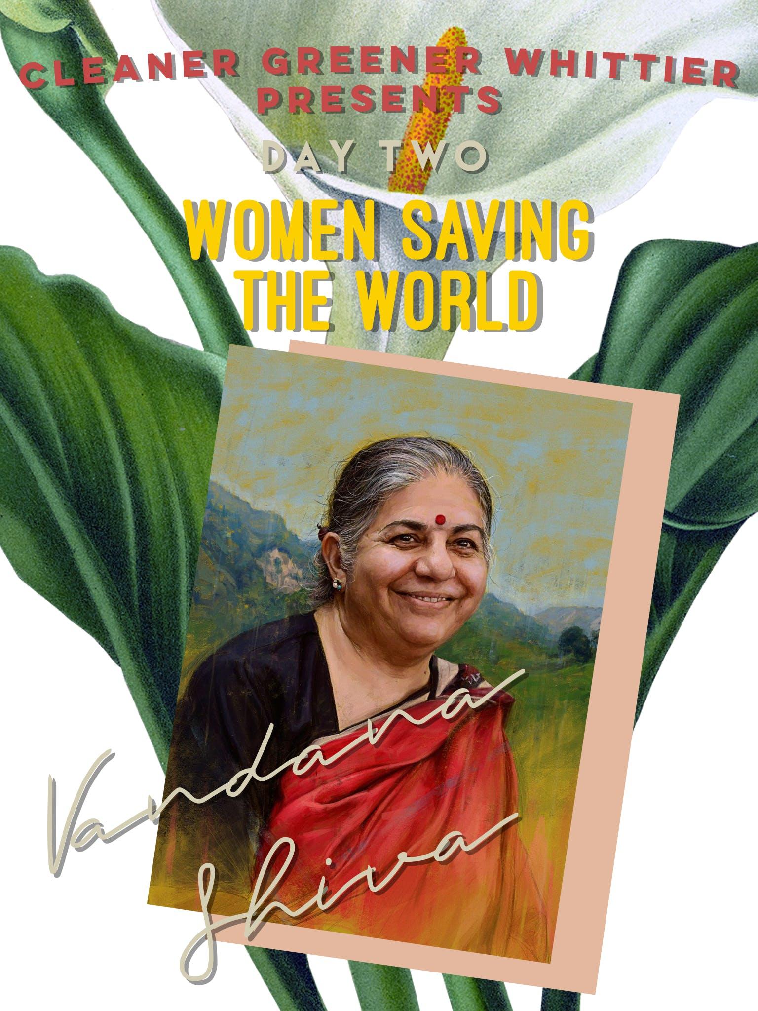Women Saving the World Film Series: Vandana Shiva