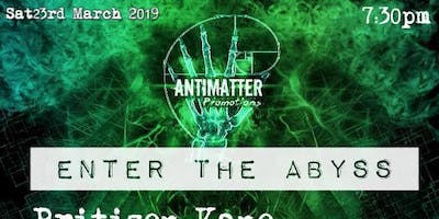 AntiMatter Promotions - Enter the Abyss