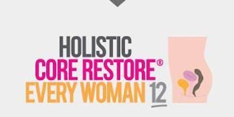 Holistic Core Restore® - Everywoman Course tickets