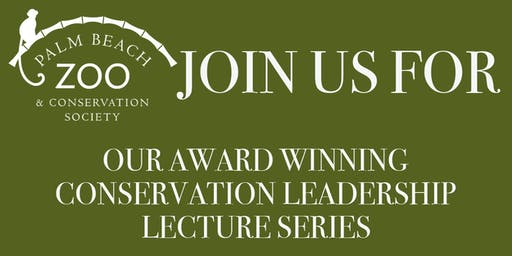 Conservation Leadership Lecture Series