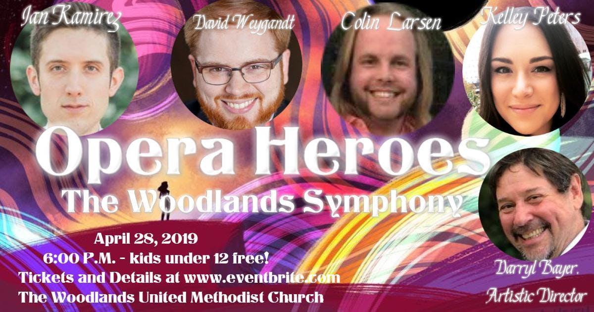 "The Woodlands Symphony presents ""Opera Heroes"