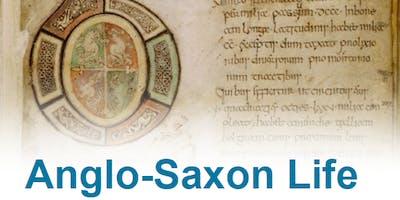 Anglo-Saxon Life