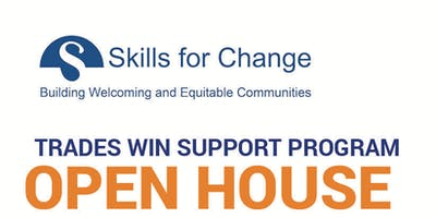 Trades Win Support Program  - Open House