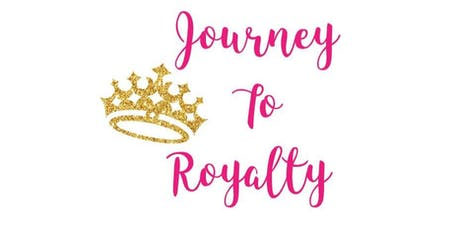Journey To Royalty Womens Conference & Expo tickets