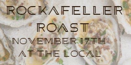 2nd Annual Rockefeller Roast