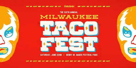 6th Annual Milwaukee Taco Fest tickets