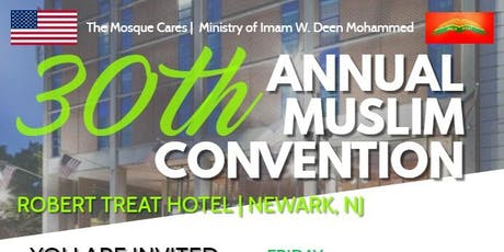 30th Annual Muslim Convention tickets