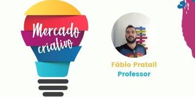 Mercado Criativo: Aula experimental Prodechá - Pr