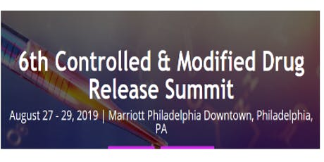 6th Controlled & Modified Drug Release Summit (CCR) tickets