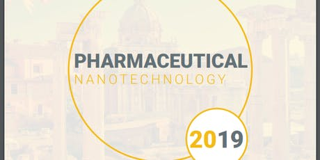 3rd International Conference on Pharmaceutical Nanotechnology and Nanomedicine (AAC) tickets