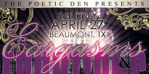 Poetry Tour (Beaumont, TX) 'Eargasms & Eruptions'