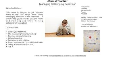 #Tools4Teachers Managing Challenging Behaviour