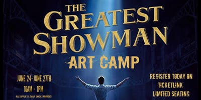The Greatest Showman ART CAMP