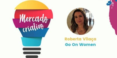 Mercado Criativo: Palestra Mindset Empreendedor