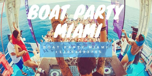 Miami Boat Party + Open Bar & Party bus