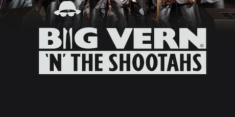 Big Vern n The Shootahs live at The Edinburgh Summer Fiesta tickets