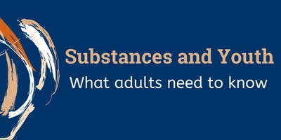 Substances and Youth: What Adults Need to Know