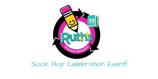 Ruth's Reusable Resources 25th Anniversary Sock Hop