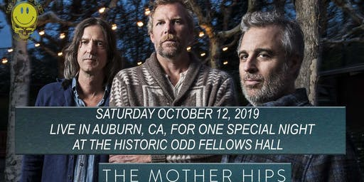 MOTHER HIPS LIVE IN AUBURN @ THE HISTORIC ODD FELLOWS HALL