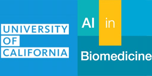 University of California AI in Biomedicine Conference