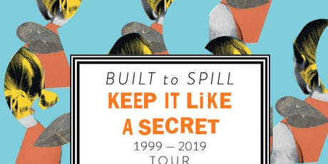 Built To Spill @ The Orpheum tickets