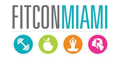 FITCON Miami : Fitness, Beauty, Nutrition, and Wellness Conference
