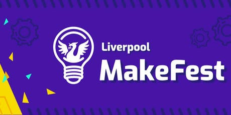 Liverpool Makefest 2019 tickets