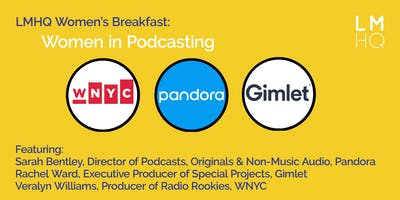 LMHQ Womens Breakfast: Women in Podcasting