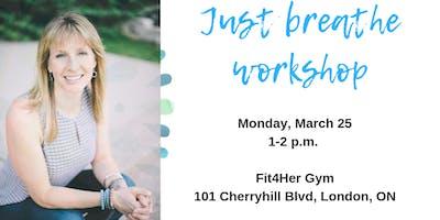 Just breathe workshop