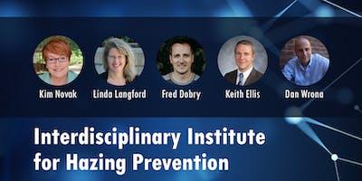 2019 Interdisciplinary Institute for Hazing Prevention