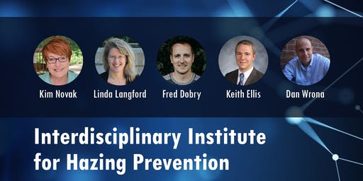 2019 Interdisciplinary Institute for Hazing Prevention