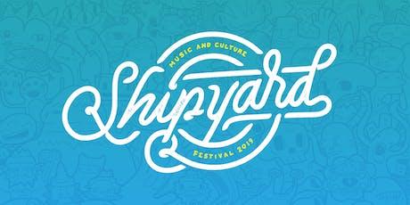 Shipyard Music Festival 2019 tickets