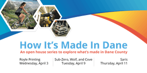 How It's Made In Dane: Manufacturing Tours