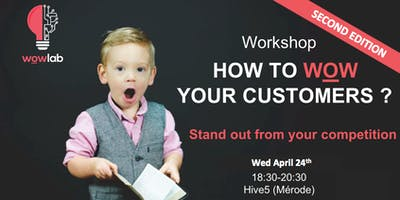 How to WOW your customers - 2nd edition !