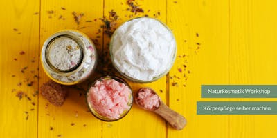 Naturkosmetik Workshop: Körperpflege selber machen
