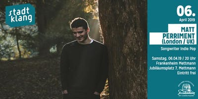 «stadtklang» m. Matt Perriment // Live im Franke