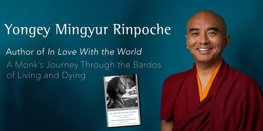 In Love With the World - A Monk's Journey Through the Bardos of Living and Dying