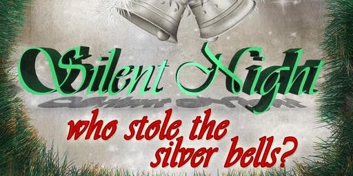 Silent Night--Who Stole the Silver Bells Mystery Tea