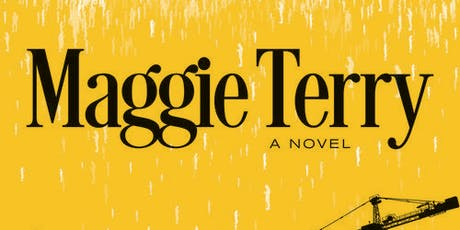 """Sarah Schulman """"Maggie Terry"""" 7/26 @ 7pm Reading & Book Signing tickets"""
