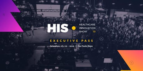 Executive Pass | HIS19 ingressos