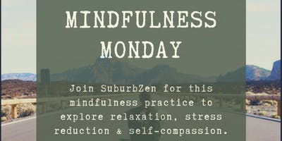 Mindfulness Monday
