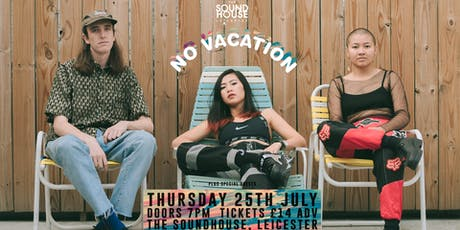 No Vacation - Live in Leicester tickets