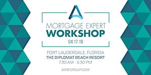 AIME: Mortgage Expert Workshop - Fort Lauderdale, FL