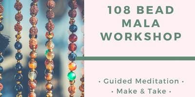 Introductory 108 Bead Mala Workshop
